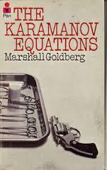 The Karamanov Equations by Marshall Goldberg