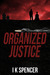 Organized Justice