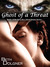 Ghost of a Threat: Book 1 o...