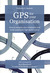 GPS for your Organisation: How to energise your employees and build sustainable high performance