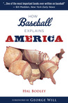 How Baseball Explains America