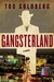 Gangsterland: A Novel