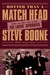 Hotter Than a Match Head: My Life on the Run with The Lovin� Spoonful