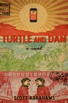 Turtle and Dam