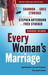Every Woman's Marriage: Iginiting the Joy and Passion You Both Desire