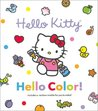 Hello Color! (Hello Kitty and Friends)