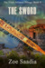 The Sword (The Rise of the Aztecs, #6)