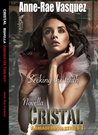 Cristal: Seeking the truth (Armageddon Novella Series)