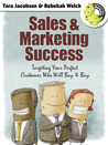 Sales and Marketing Success by Rebekah Welch