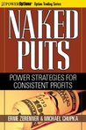 Naked Puts: Power Strategies for Consistent Profits (Option Trading Series)