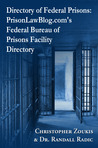 Directory of Federal Prisons: PrisonLawBlog.com's Federal Bureau of Prisons Facility Directory
