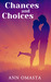 Chances and Choices (The Ch...