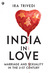 India in Love: Marriage and...