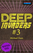 Deep Invaders #3 by Michael Faun