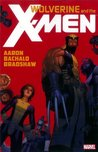 Wolverine & The X-Men by Jason Aaron, Vol. 1