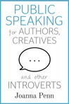 Public Speaking for Authors, Creatives and Other Introverts