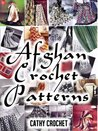 Afghan Crochet Patterns - Twenty Vintage Crochet Patterns for Modern Women