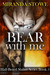 Bear with Me (Half-Breed Sh...