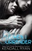 When I Surrender (When I Break, #2)