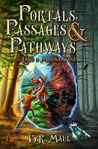 In the Land of Magnanthia (Portals, Passages & Pathways #1)