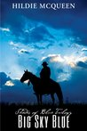 Big Sky Blue (Shades of Blue Trilogy)