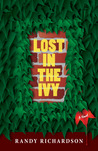 Lost in the Ivy: Revised Edition