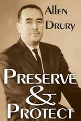 Preserve Protect, A Novel Advise and Consent 4