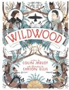 Wildwood (Wildwood Chronicles, #1)