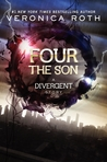 Four: The Son (Divergent, #0.3)