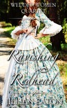A Ravishing Redhead (Wedded Women Quartet, #2)