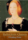 Reluctant Queen: The Story of Henry VIII's Defiant Little Sister