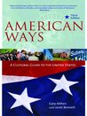 American Ways: A Cultural Guide to the United States of America