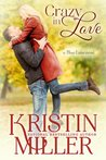Crazy in Love (Blue Lake, #3)