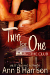 Two for One (The Club, #1)