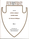 Fun From the First with the Lyon and Healy Lever Harp by Samuel Milligan