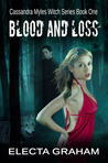 Blood and Loss (Cassandra Myles, Witch, #1)