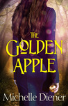 The Golden Apple by Michelle Diener