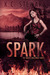 Spark (Hailey Holloway, #1)