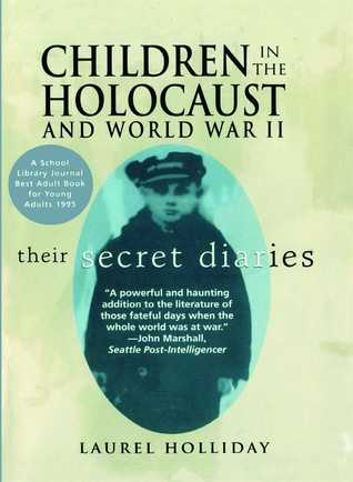 Children in the Holocaust and World War II by Laurel Holliday