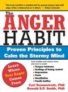 Anger Habit: Proven Principles to Calm the Stormy Mind