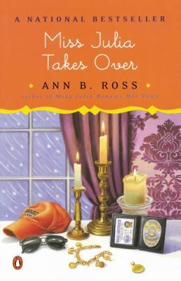 Miss Julia Takes Over by Ann B. Ross