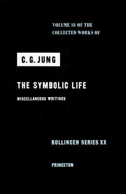 The Symbolic Life by C.G. Jung