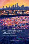 Spirit and the Obligation of Social Flesh: A Secular Theology for the Global City