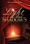 Light and Shadows by Estela Vazquez Perez