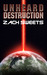 Unheard Destruction by Zach Sweets
