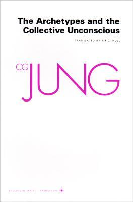 The Archetypes and the Collective Unconscious by C.G. Jung