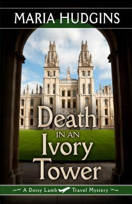 Death in an Ivory Tower (Dotsy Lamb, #5)