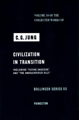 Civilization in Transition by C.G. Jung