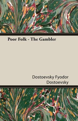 Poor Folk - The Gambler