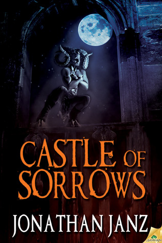 Castle of Sorrows by Jonathan Janz